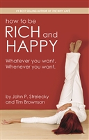 How to Be Rich and Happy - Signed Collector Copy