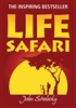Life Safari - Signed Collector Copy