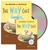The Why Cafe Audio + Hardcover Book for FREE!