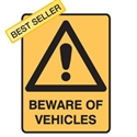 BEWARE OF VEHICLES - Warning Sign