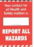Your Contact For All Health And Safety.. - Safety Awareness Posters
