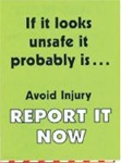 If It Looks Unsafe It Probably Is... - Safety Awareness Posters