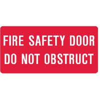 FIRE SIGN FIRE SAFETY DOOR DO NOT.. MTL