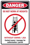 Danger Do Not Work at Heights Sign