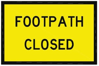T8 4 Footpath Closed Wholesale Road Sign