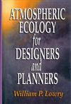 Atmospheric Ecology for Designers and Planners (hardcover)