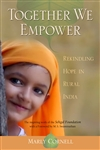 Together We Empower: Rekindling Hope in Rural India