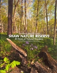 The Missouri Botanical Garden's Shaw Nature Reserve: 85 Years of Natural Wonders