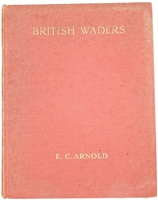 E C Arnold 1924 British Waders, 1st Edition, Watercolour Illustrations