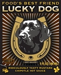 Lucky Dog Ridiculously Tasty Mustard Chipotle Hot Sauce