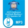 2015 Conference Gratitude and Speakers mp3