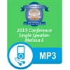 2015 Conference Melissa E. speaker mp3