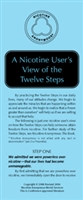 A Nicotine User's View of the Twelve Steps