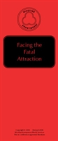 Facing the Fatal Attraction