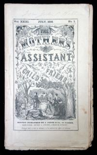 The Mother's Assistant and Child's Friend, July, 1856, Vol. XXXI No. 1 . ..1856