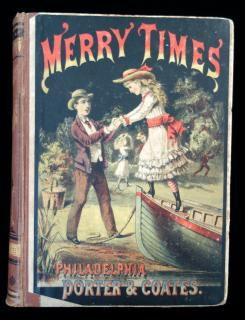 multipleMerry Times for Boys and GirlsPorter and CoatesPhiladelphia1878
