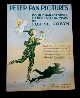 Louise Robyn Peter Pan Pictures, Four Characteristic Pieces for the Piano. Clayton F Summy Co.Chicago.1932