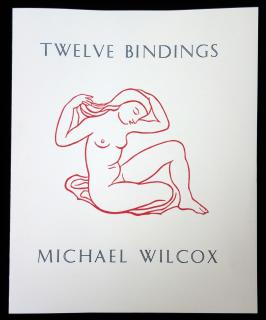 Michael Wilcox. Twelve Bindings Prospectus. ..ca. 1985