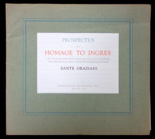 Sante Graziani. Prospectus for Homage to Ingres. Impressions Workshop, Inc..Boston.ca. 1965