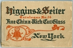 Higgins & Seiter - Catalogue No.14 - Fine China and Cut Glass