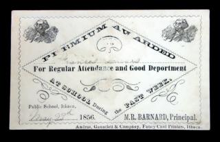 Rewards of Merit, Premium Award for Regular Attendance and Good Deportment, 1856. Andrus, Gauntell & Company.Ithaca, NY.1856