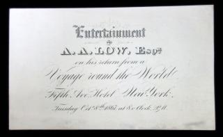 "A Ticket to and ""Entertainment"" given by Abiel Abbot Low (A.A. Low), Esq. 1867. ..1867"