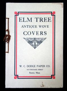 Elm Tree Antique Wove Covers .  . W. C. Dodge Paper Co . Boston, Mass. . 1910s