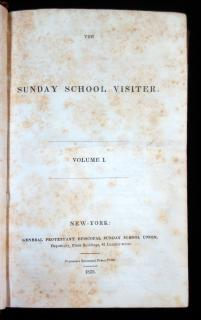 The Sunday School Visiter Volume I..   General Protestant Episcopal Sunday School Union New York 1835