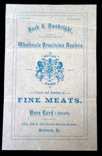 Doch & Ronbright, Wholesale Provision Dealers, Curers and Smokers of Fine Meats.  Harrisburg, PA, December 18, 1883.