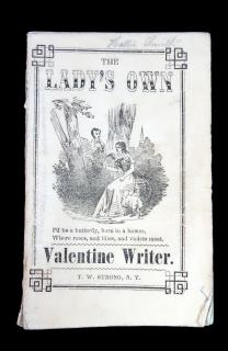 The Lady's Own Fashionable Valentine Writer, c1849. T. W. Strong.New York.c1849
