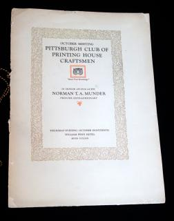 Menu and Program for the October Meeting of the Pittsburgh Club of Printing House Craftsmen in honor of our guest Norman T. A. Munder, printer Extraordinary. ..Oct 18, (1922)