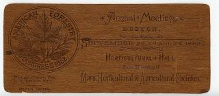 Wooden Invitation - Mass. Horticultural & Agricultural Societies. Spurr's Veneer.Horticultural Hall.1885