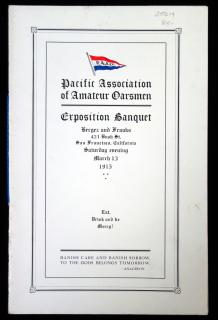 Pacific Association of Amateur Oarsmen Exposition Banquet Menu and Program, March 13, 1915..