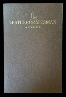 W.E. SnyderThe Leathercraftsman; A textbook on LeatherworksGraton & Knight Co.Worcestor1936