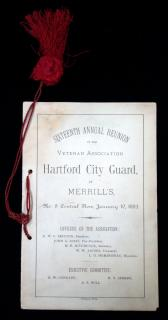 Sixteenth Annual Reunion of the Veteran Association Hartford City Guard, at Merrill's, January 10, 1883...