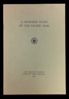 John Haskell Kemble . A Hundred Years of the Pacific Mail. The Mariner's Museum. Newport News, VA. 1952