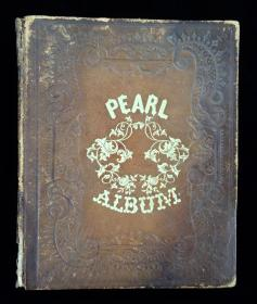Pearl Album, Autograph Album of Miss Ella M. Johnson, Northeast US (Key Port, NJ, Farmingdale, Point Pleasant, Middle Farms).   Hayes & Zell Philadelphia 1857-1862