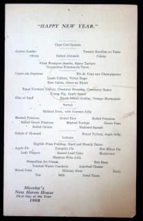 Menu card for New Years, Moseley's New Haven House, 1908. ..