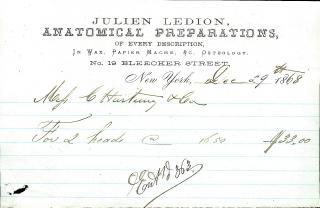 Billhead for 2 Heads, Julien Ledion, Anatomical Preparations, Bleecker St, . .New York City.1868