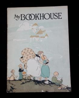 An Advertising Booklet for the Children's Series My Bookhouse. The Book House for Children. Chicago. 1920