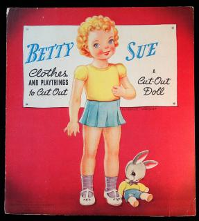 Betty Sue clothes and playthings to cut out: A Cut-Out Doll. slight wear on cover