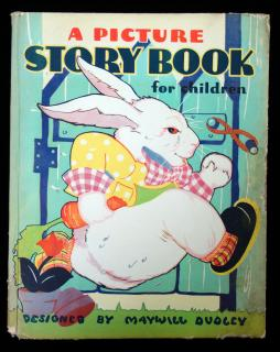 Maxwell Dudley.A Picture Story Book for Children.Whitman Publishing Co. Racine, Wisconsin 1934