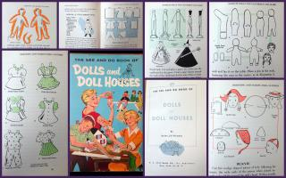 Helen Jill Fletcher The See and Do Book of Dolls and Doll Houses. H. S. Stuttman Company.New York.1959