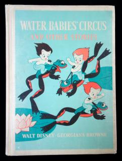 Georgiana BrownWater Babies' Circus and Other StoriesDCHeath and Co..Boston.1940