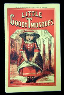 Little Goody TwoshoesMcLoughlin Bros..New York.1850