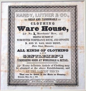 WORCESTER, MASSACHUSETTS BROADSIDE ADVERTISEMENT - Handy Luther & Co. Clothing Ware House. Aegis Office..1845