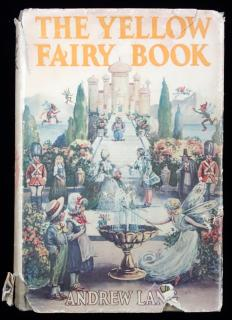 Andrew Lang. The Yellow Fairy Book. Grosset & Dunlap.New York.