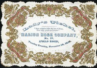 Lady's Ticket - Marion Hose Company, No.4. .New York City.1852
