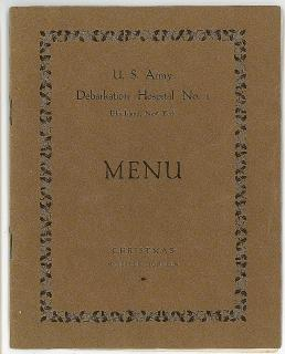 Christmas Menu - U.S. Army Debarkation Hospital No.1,. .Ellis Island, NY.1918