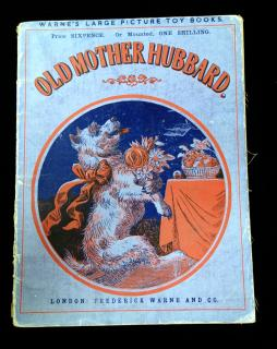 Warne's Large Picture Toy Books: Old Mother Hubbard. Frederick Warne and Co.London.c1870
